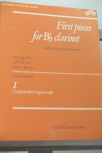 First Pieces for B Flat Clarinet & Piano Vol 1 arr Benoy A W & Bryce A